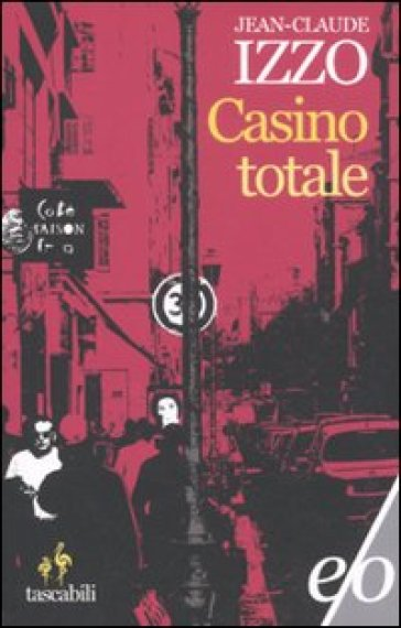 Casino totale Jeans-Claude Izzo